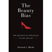 The Beauty Bias by Deborah L. Rhode