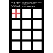 The First Crusade by Edward Peters