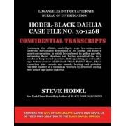 Hodel-Black Dahlia Case File No. 30-1268 by Steve Hodel