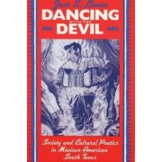 Dancing with the Devil by Jose Eduardo Limon