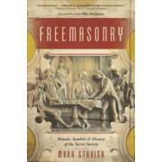 Freemasonry by Mark Stavish