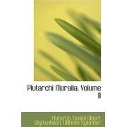 Plutarchi Moralia, Volume II by Plutarch