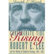 Confederate Tide Rising by Joseph L. Harsh