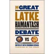 The Great Latke - Hamantash Debate by Ruth Fredman Cernea