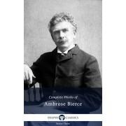 Delphi Complete Works of Ambrose Bierce (Illustrated) (eBook)