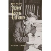 John Muir's Stickeen & the Lessons of Nature by Ronald Limbaugh