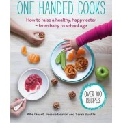One Handed Cooks by Allie Gaunt