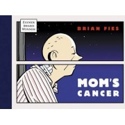 Mom's Cancer by Brian Fies