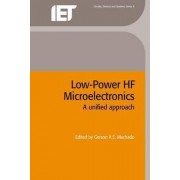 Low-Power High-Frequency Microelectronics by Gerson A. S. Machado
