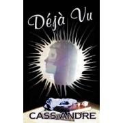 Deja Vu by Cass Andre