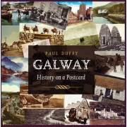 Galway History on a Postcard by Paul Duffy