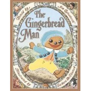 The Gingerbread Man by Jim Aylesworth