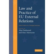 Law and Practice of EU External Relations by Alan Dashwood
