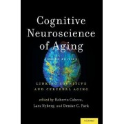Cognitive Neuroscience of Aging by Roberto Cabeza