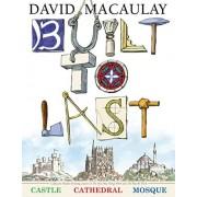 David Macaulay Built to Last