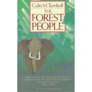 The Forest People by Colin M. Turnbull
