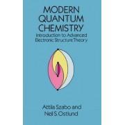Modern Quantum Chemistry by Attila Szabo