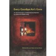 Every Goodbye Ain't Gone by Aldon Lynn Nielsen