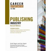 Career Opportunities in the Publishing Industry by Fred Yager