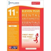 11+ Essentials Mental Arithmetic for CEM: Book 1 by Eleven Plus Exams