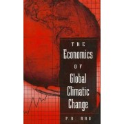 The Economics of Global Climatic Change by P. M. Rao