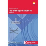 The Rheology Handbook, 4th Edition by Thomas G Mezger