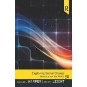 Exploring Social Change by Jr. Charles L. Harper