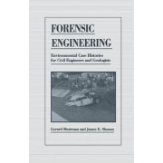 Forensic Engineering by James E. Slosson