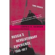 Russia's Revolutionary Experience 1905-1917 by Leopold H. Haimson