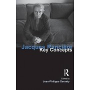 Jacques Ranciere by Jean-Philippe Deranty