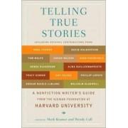 Telling True Stories by Mark Kramer