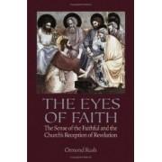 The Eyes of Faith by Ormond Rush