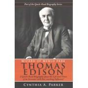 Wizard of Menlo Park - Thomas Edison by Cynthia a Parker