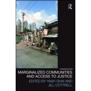 Marginalized Communities and Access to Justice by Yash P. Ghai