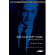 Parties and Party Systems by Giovanni Sartori