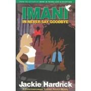 Imani in Never Say Goodbye by Jackie Hardrick
