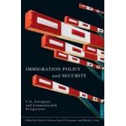 Immigration Policy and Security by Terri Givens
