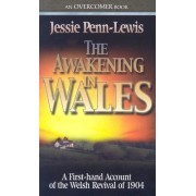 The Awakening in Wales by Jessie Penn-Lewis