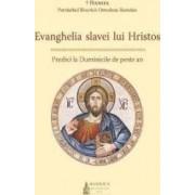 Evanghelia Slavei lui Hristos - Patriarhul Daniel