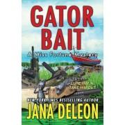Gator Bait by Jana DeLeon