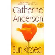Sun Kissed/Beautiful Gifts by Catherine Anderson