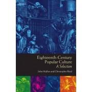 Eighteenth-Century Popular Culture by John Mullan