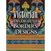 Victorian Decorative Borders and Designs by Christopher Dresser