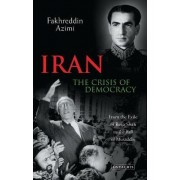 Iran - The Crisis of Democracy by Fakhreddin Azimi