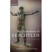The Agamemnon of Aeschylus by David Raeburn