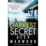 The Darkest Secret by Alex Marwood