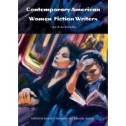 Contemporary American Women Fiction Writers by Laurie Champion