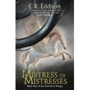 Mistress of Mistresses by E. R. Eddison