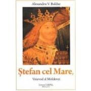 Stefan cel Mare voievod al Moldovei - Alexandru V. Boldur