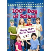 100th Day of School by Reagan Miller